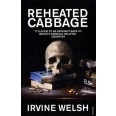 Reheated Cabbage - Tales of Chemical Degeneration