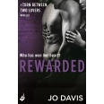 Rewarded: Torn Between Two Lovers