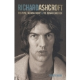 "Richard Ashcroft : The ""Verve"", Burning Money and the Human Condition"