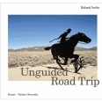 Roland Iselin unguided road trip
