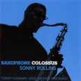 ROLLINS SONNY / SAXOPHONE COLOSSUS