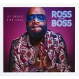 ROSS IS THE BOSS - RICK ROCK MIXTAPE
