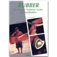 Rubber : a pictorial technical guide for smallholders