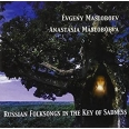 RUSSIAN FOLKSONGS IN THE KEY OF SADNESS