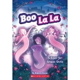 School for Ghost Girls (Boo La La #1)
