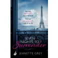 Seven Nights To Surrender: Art of Passion 1