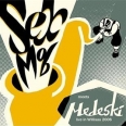 SEX MOB MEETS MEDESKI / LIVE IN WILLISAU