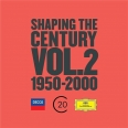 SHAPING THE CENTURY VOL.2 (1950-2000)