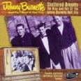 SHATTERED DREAMS, THE RISE AND FALL OF THE JOHNNY BURNETTE R&R TRIO