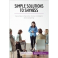 Simple Solutions to Shyness