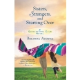 Sisters, Strangers, and Starting Over