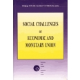 SOCIAL CHALLENGES OF ECONOMIC AND MONETARY UNION