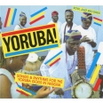 SOUL JAZZ RECORDS PRESENTS YORUBA ! SONGS AND RYTHMS FOR THE YORUBA GODS IN NIGE