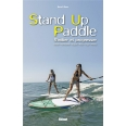 Stand Up Paddle - S'initier et progresser