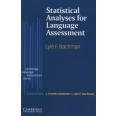 Statistical Analyses for Language Assessment