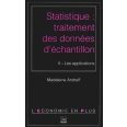 STATISTIQUE : TRAITEMENT DES DONNEES. Tome 2, les applications