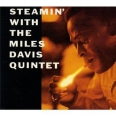 STEAMIN' WITH THE NEW MILES DAVIS