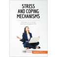 Stress and Coping Mechanisms