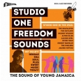STUDIO ONE FREEDOM SOUNDS - STUDIO ONE IN THE 1960S