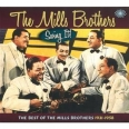 SWING IT - THE BEST OF THE MILLS BROTHERS 1931 -1958