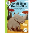 Tadpoles Tales: Just So Stories - How the Rhinoceros Got His Skin