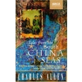 Tales From The South China Seas