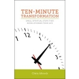 Ten-Minute Transformation
