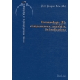 Terminologie - Tome 2, Comparaisons, transferts, (in)traductions