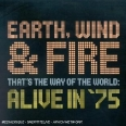 THAT'S THE WAY OF THE WORLD (ALIVE IN 75)