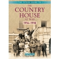 THE COUNTRY HOUSE AT WAR 1914-1918