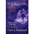 The Cyn & Raphael Novellas: Betrayed, Hunted, Unforgiven, and Compelled (Vampires in America)