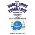 The Dudes' Guide to Pregnancy