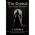 The Dybbuk and Other Writings