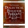 The Expanded Dialectical Behavior Therapy Skills Training Manual, 2nd Edition