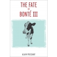 The Fate of Bonté III