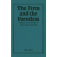 The Firm and the Formless