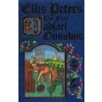 """The First Cadfael Omnibus: """"Morbid Taste for Bones"""", """"One Corpse Too Many"""", """"Monks-hood"""""""