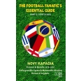 The Football Fanatic's Essential Guide Part 2: 1978 to 2010