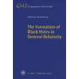 The Formation of Black Holes in General Relativity