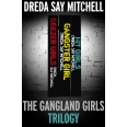 The Gangland Girls Trilogy