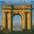 The Garden at War - Deception, Craft and Reason at Stowe