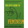 The Guy's Guide to Feminism
