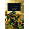 The Horus Heresy Tome 44 - La vieille terre