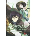 The Irregular at Magic High School Tome 2 - Le tournoi des neufs écoles
