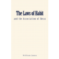 The Laws of Habit and the Association of Ideas