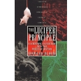 The Lucifer principle