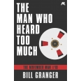 The Man Who Heard Too Much