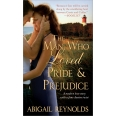 The Man Who Loved Pride and Prejudice