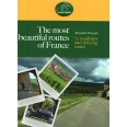 The most beautiful routes of France - 70 roadtrips and driving routes