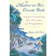 The Mother-to-Be's Dream Book